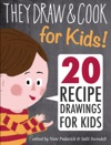 They Draw  Cook For Kids