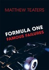 Formula One Famous Failures