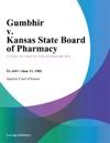 Gumbhir V Kansas State Board Of Pharmacy