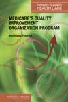 Medicares Quality Improvement Organization Program