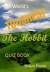 The Worlds Toughest The Hobbit Quiz Book