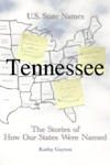 How Tennessee Got Its Name