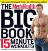 The Mens Health Big Book Of 15-Minute Workouts