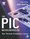 The PIC Microcontroller Third Edition