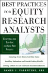 Best Practices For Equity Research Analysts  Essentials For Buy-Side And Sell-Side Analysts