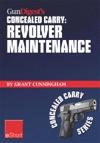 Gun Digests Revolver Maintenance Concealed Carry EShort