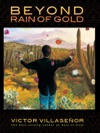 Beyond Rain Of Gold