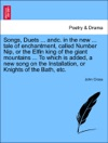 Songs Duets  Andc In The New  Tale Of Enchantment Called Number Nip Or The Elfin King Of The Giant Mountains  To Which Is Added A New Song On The Installation Or Knights Of The Bath Etc