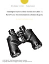 Training To Improve Bone Density In Adults A Review And Recommendations Home Report