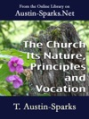 The Church - Its Nature Principles And Vocation