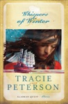 Whispers Of Winter Alaskan Quest Book 3