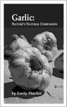 Garlic Natures Natural Companion
