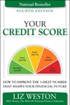 Your Credit Score How To Improve The 3-Digit Number That Shapes Your Financial Future 4e