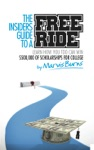 The Insiders Guide To A Free Ride