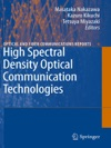 High Spectral Density Optical Communication Technologies