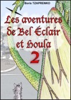 Les Aventures De Bel Clair Et Houla 2
