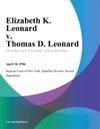 Elizabeth K Leonard V Thomas D Leonard