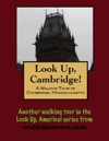 A Walking Tour Of Cambridge Massachusetts
