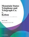 Mountain States Telephone And Telegraph Co V Kelton