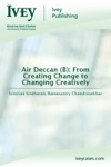 Air Deccan B From Creating Change To Changing Creatively