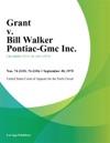 Grant V Bill Walker Pontiac-Gmc Inc