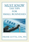 Must Know Tax Tips For Small Businesses