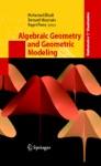 Algebraic Geometry And Geometric Modeling