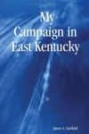 My Campaign In East Kentucky