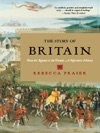The Story Of Britain From The Romans To The Present A Narrative History