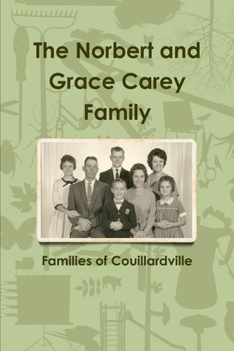 The Norbert and Grace Carey Family