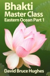 Bhakti Master Class Enhanced Version