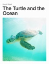 The Turtle And The Ocean