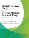 Electric Furnace Corp V Deering Milliken Research Corp