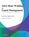 After Hour Welding V Laneil Management