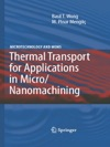 Thermal Transport For Applications In MicroNanomachining