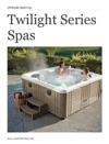 Twilight Series Spas