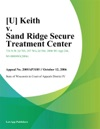 Keith V Sand Ridge Secure Treatment Center