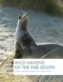 Wild Havens of the Far South