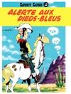 Lucky Luke - Tome 10 - ALERTE AUX PIEDS BLEUS