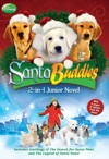 Disney Buddies  Santa Buddies The 2-in-1 Junior Novel