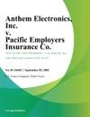 Anthem Electronics Inc V Pacific Employers Insurance Co