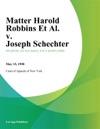 Matter Harold Robbins Et Al V Joseph Schechter