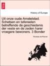 Uit Onze Oude Amstelstad Schetsen En Tafereelen Betreffende De Geschiedenis Der Veste En De Zeden Harer Vroegere Bewoners 3 Bonder