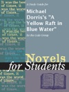 A Study Guide For Michael Dorriss A Yellow Raft In Blue Water