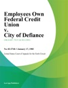Employees Own Federal Credit Union V City Of Defiance