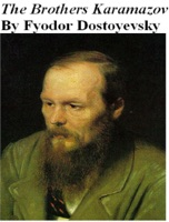 the importance of believing in god the brothers karamazov by fyodor dostoyevsky The brothers karamazov is a novel with a simple plot about a murder, and a complex discussion of faith, doubt, and morality we begin with the father, fyodor karamazov fyodor is a cruel and lustful man who has fathered three sons: dmitri, a man driven by his passions ivan, a man driven by his intellect and alexei, also called aloysha, who is.