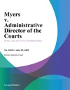 Myers V Administrative Director Of The Courts