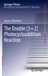 The Double 32 Photocycloaddition Reaction