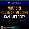 What Size House Or Wedding Can I Afford Keeping Your Spending Realistic And Smart