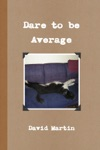 Dare To Be Average